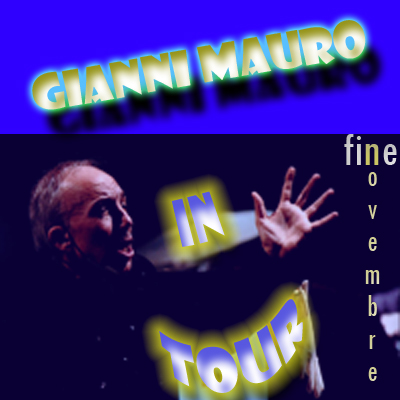 Gianni in tour